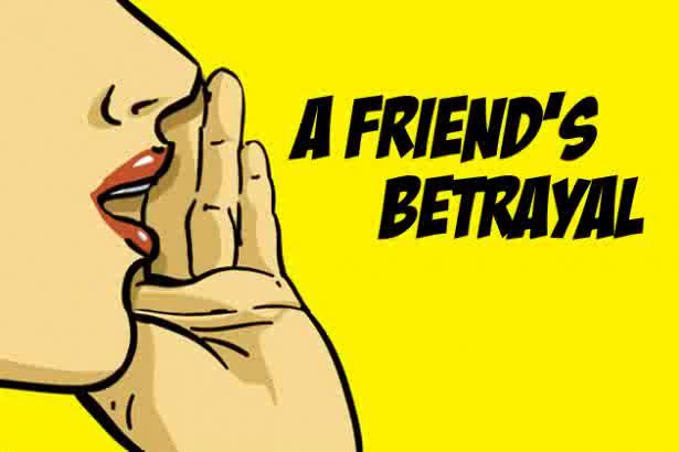 a friends betrayal