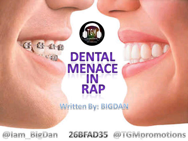 dental menace in rap